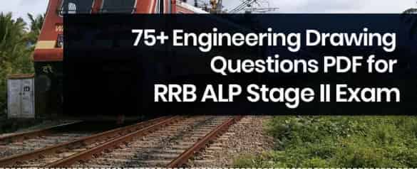 RRB ALP Stage II Exam 75+ Engineering Drawing Questions PDF