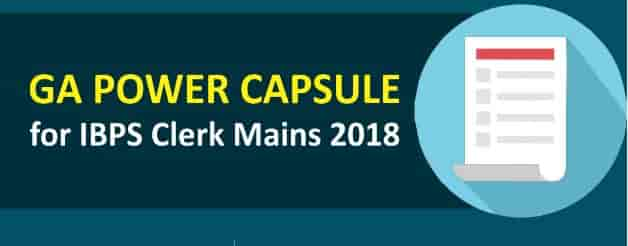 IBPS Clerk Mains GA Power Capsule | Download PDF