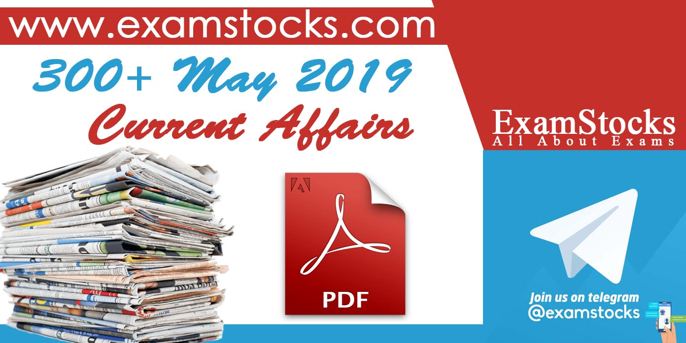 300+ May 2019 Current Affairs PDF