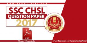 SSC CHSL Question Paper 2017 PDF Download Here