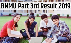 BNMU Part 3rd Result 2019 Out Check Here