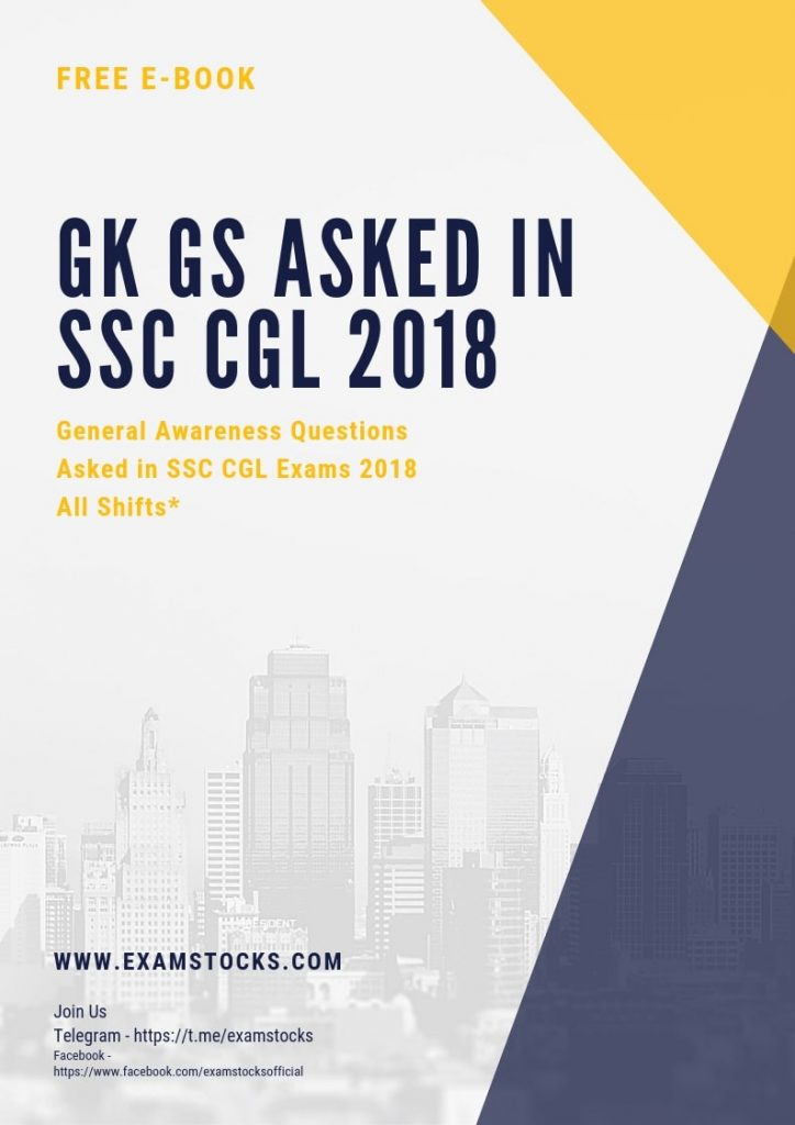 General Awareness Asked In SSC CGL 2018 PDF All Shifts