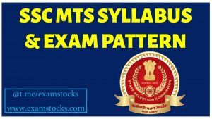 SSC MTS Syllabus and Exam Pattern 2021- Check detailed Syllabus