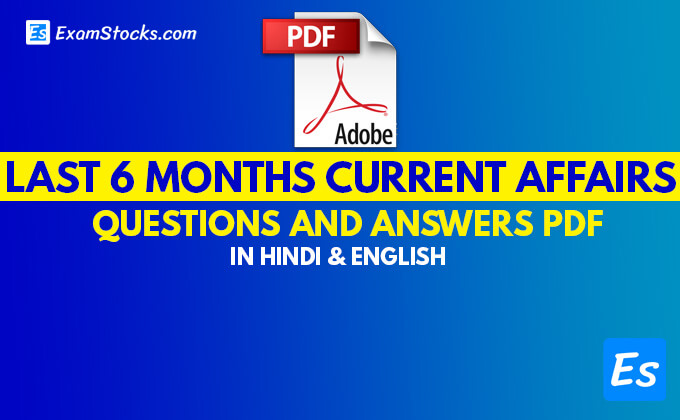 Last 6 Months Current Affairs 2019 PDF For All Exams
