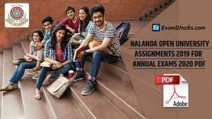 Nalanda Open University Assignments 2019 For Annual Exams 2020 Pdf