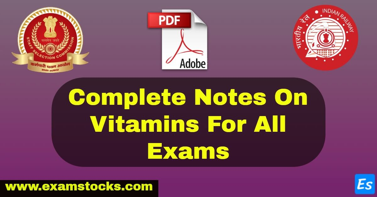 Complete Notes On Vitamins For All Exams