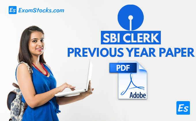 SBI Clerk Previous Year Solved Question Papers PDF Download