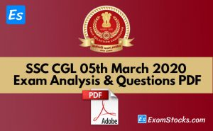 SSC CGL 05th March 2020 Exam Analysis & Questions PDF