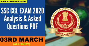 SSC CGL 3rd March Exam Analysis 2020 & Asked Questions PDF