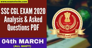 SSC CGL 4th March Exam Analysis 2020 & Asked Questions PDF