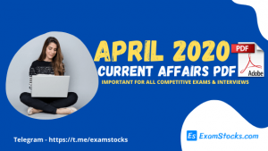 300+ Best Current Affairs April 2020 PDF In Hindi & English