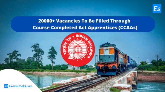 RRB Group D 2020 Recruitment 20000+ Vacancies To Be Filled Through CCAAs