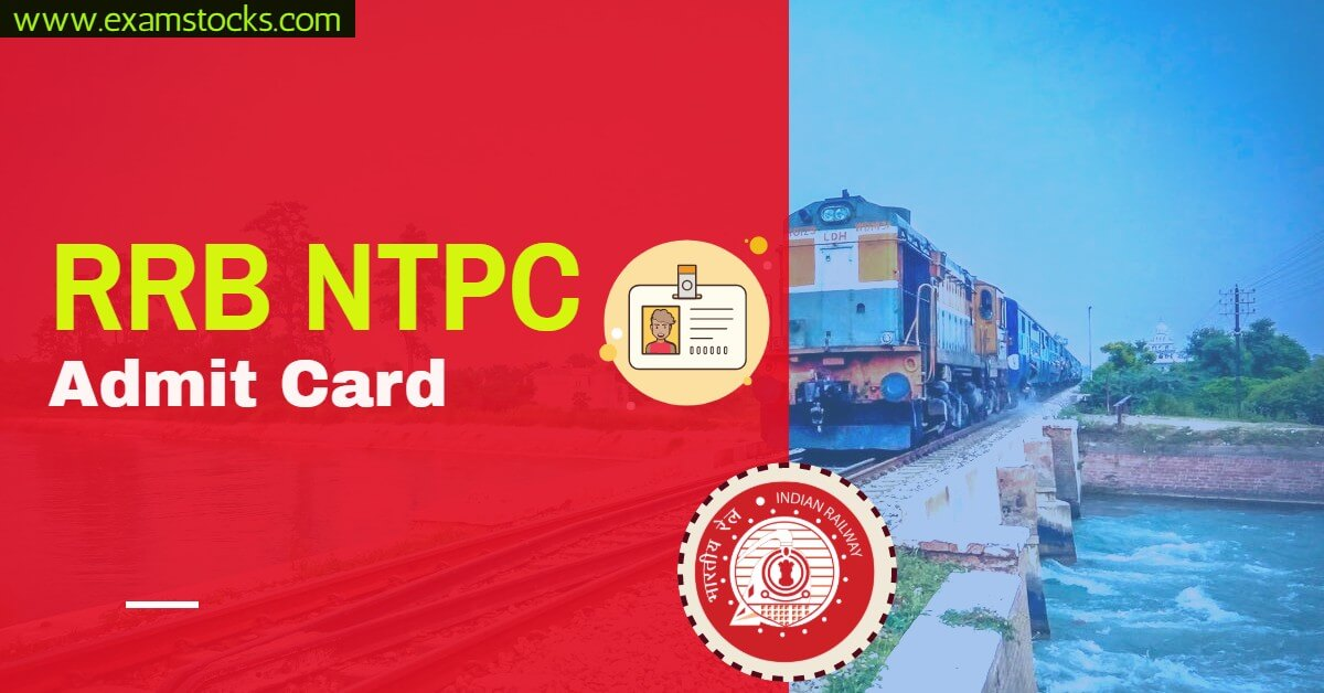 RRB NTPC Admit Card 2020 Released Download Here