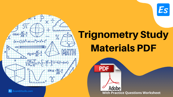 Trigonometry Study Materials PDF With Practice Questions Worksheet