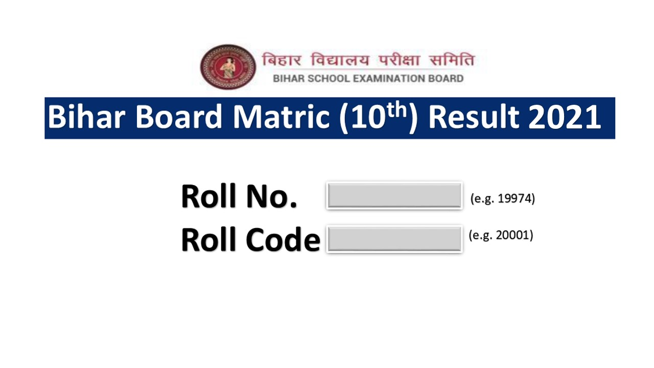 BSEB, Bihar Board 10th Result 2021 Released Check Here