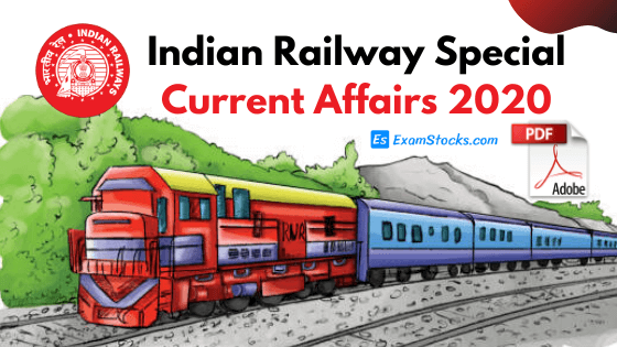 Special Railway Current Affairs 2020 PDF For Competitive Exams