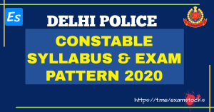 Delhi Police Constable Syllabus 2020 And Exam Pattern PDF