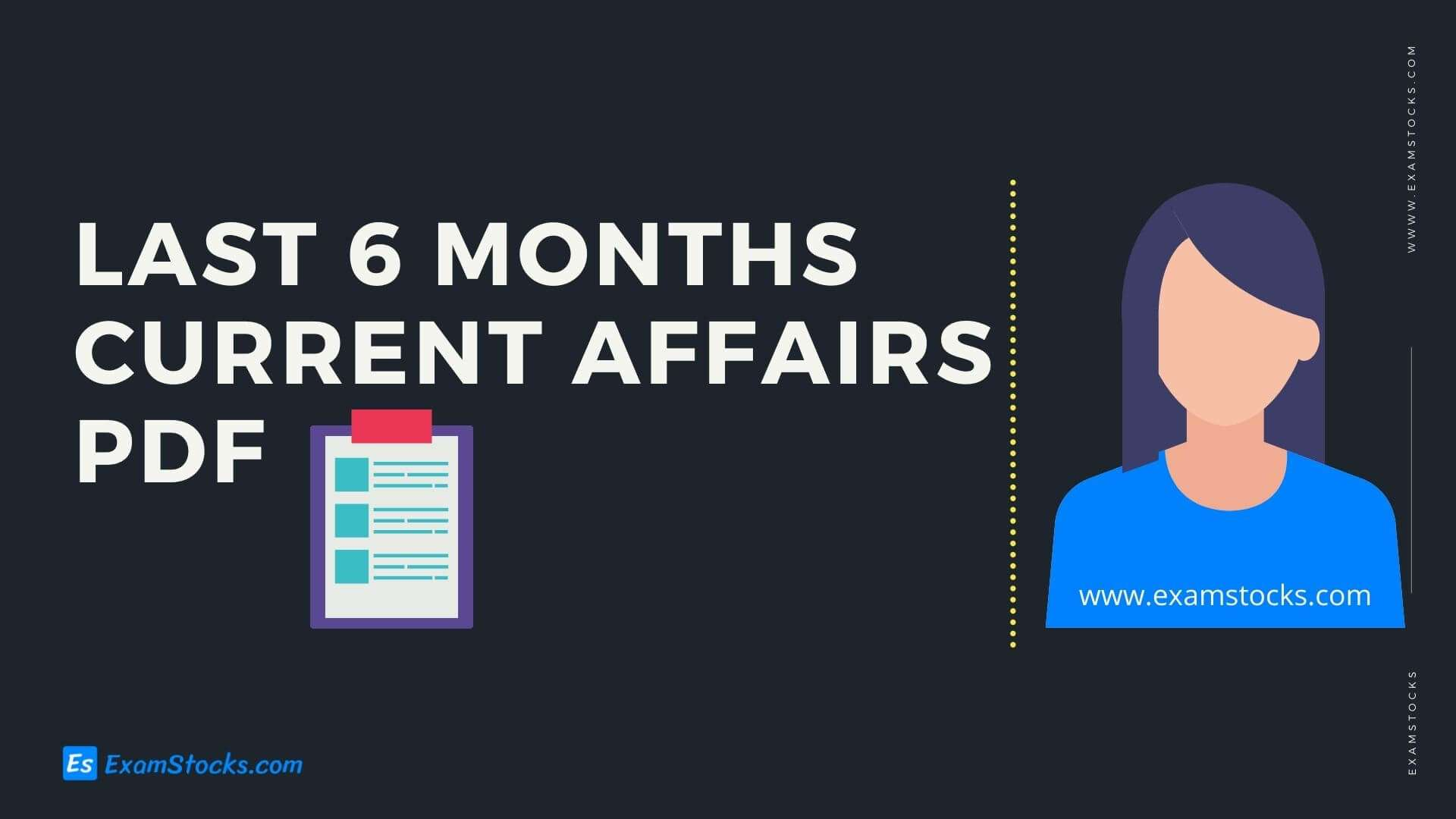 Last 6 Months Current Affairs 2020 PDF Free Download