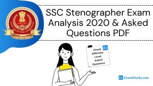 SSC Stenographer Exam Analysis 2020 & Asked Questions PDF