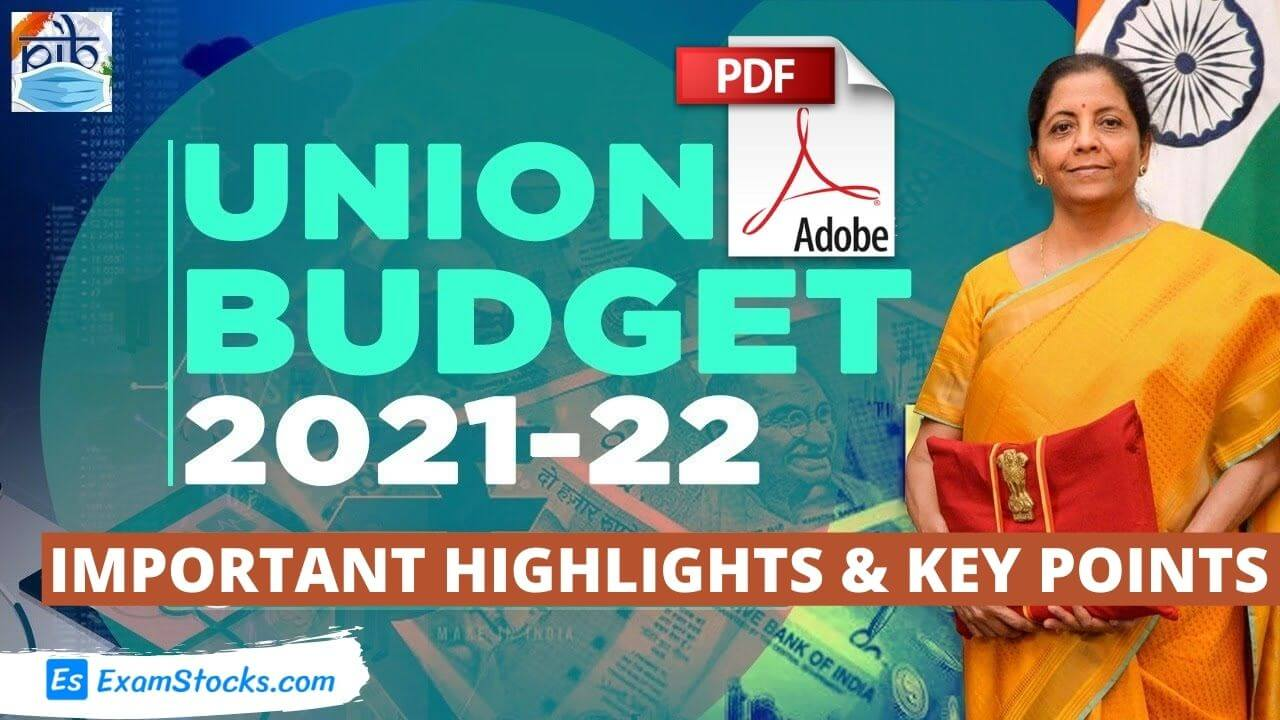 Budget 2021 Highlights & Important Key Points PDF