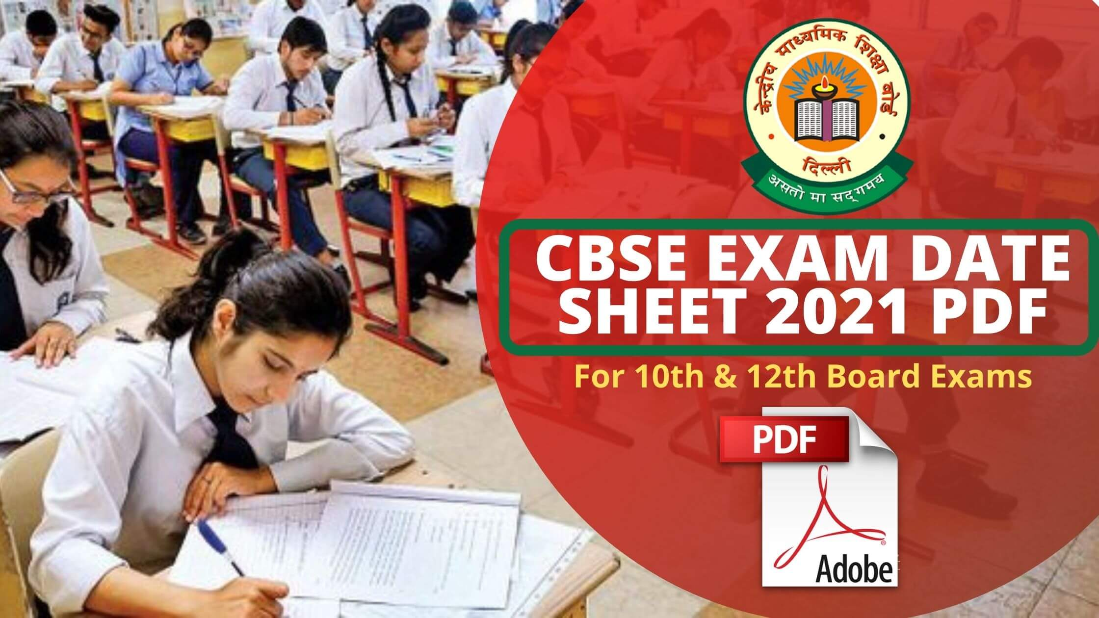 CBSE Exam Date Sheet 2021 PDF For 10th & 12th Board Exams