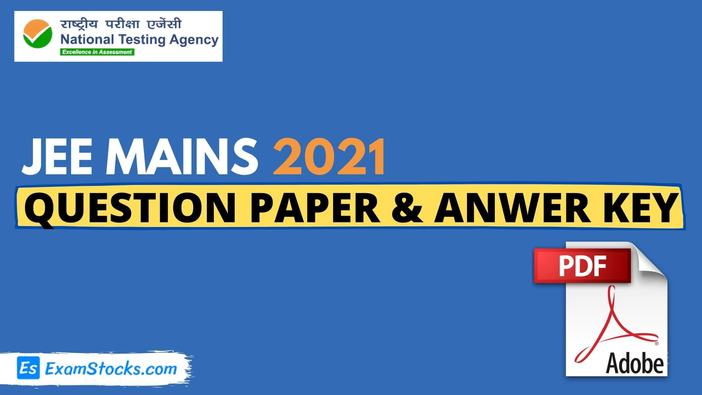 JEE Main 2021 Question Paper PDF & Answer Key Of All Shifts
