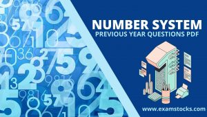 Number System Previous Year Questions PDF & Study Notes
