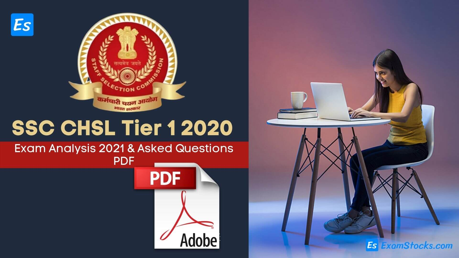 SSC CHSL Exam Analysis 2021 & Asked Questions PDF