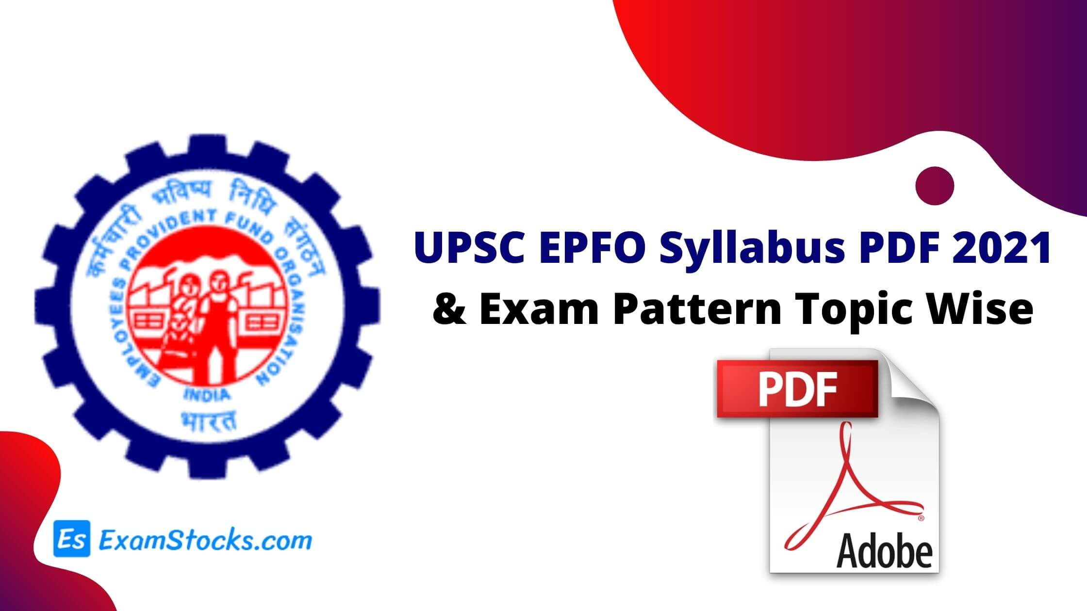UPSC EPFO Syllabus PDF 2021 & Exam Pattern Topic Wise